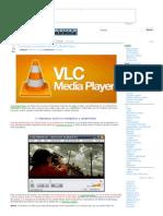 Trucos Poco Conocidos Con El VCL Media Player - Descargar Gratis