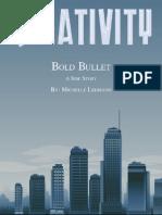 Bold Bullet