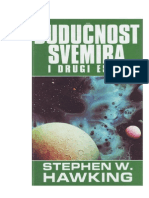 Stephen Hawking - Buducnost Svemira i Drugi Eseji
