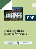 Nakšibendijska tekija u Živčićima - Naqshbandiyyah Tekke in Živčići