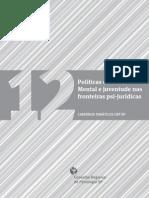 Caderno Temático - Políticas de Saúde Mental e Juventude nas Fronteiras Psi-Jurídicas - CRP-SP.pdf