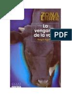 La Venganza de La Vaca Sergio Agurirre