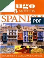 Hugo's Spanish in 3 Months