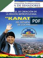 """Ley de Creación de La Región Metropolitana """"Kanata"""""""