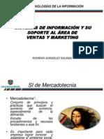 Clase N° 6 2013 SI y su apoyo a Ventas y Marketing.R Gonzalez