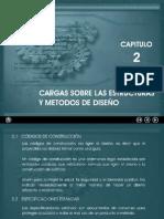 Capítulo 2 - Cargas Sobre Las Estructuras y Metodos de Diseño