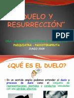 Duelo y Resurrección