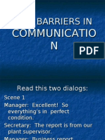 The Barriers in Communication