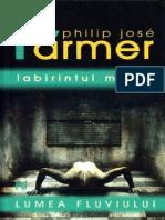 Philip Jose Farmer -Lumea Fluviului 4 - Labirintul Magic
