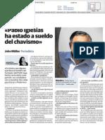 """""""Pablo Iglesias ha estado a sueldo del chavismo"""""""
