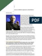 Philip Kotler fala sobre inovação, fidelidade, segmentação, sustentabilidade e customização