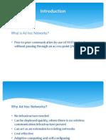 Application & Comparison of Adhoc