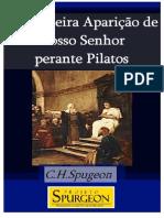 Livro eBook a Primeira Aparicao de Nosso Senhor Perante Pilatos