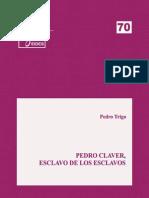 70. P. Trigo-Pedro Claver-Esclavo de los esclavos.pdf