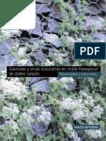 Gaviones y Otras Soluciones en Malla Hexagonal de Doble Torsion.