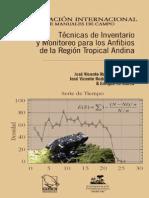 Anfibios-Tecnicas de Inventario y Monitoreo Para Los Anfibios de La Region Tropical Andina