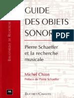 Chion Michel Guide Des Objets Sonores Pierre Schaeffer Et La Recherche Musicale