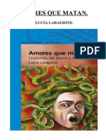 93283715 Laragione Lucia Amores Que Matan TRABAJOS PRACTICOS