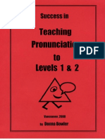 Success in Teaching Pronunciation to Levels 1 & 2