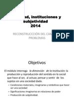 SOCIEDAD,INSTITUCIONES Y SUBJETIVIDAD 2014.ppt