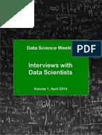 DataScienceWeekly DataScientistInterviews Vol1 April2014