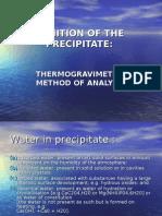Ignition of the Precipitate