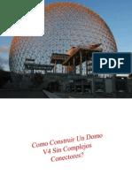 Domos Chile, Diseño de Domos, Invernaderos de Madera, Domo Geodesico V4, Tutorial Domo Geodesico