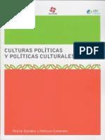 Culturas Politicas y Politicas Culturales