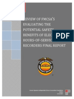REVIEW OF FMCSA'S EVALUATING THE POTENTIAL SAFETY BENEFITS OF ELECTRONIC HOURS-OF-SERVICE RECORDERS FINAL REPORT