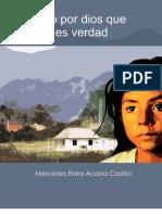 Acosta Castillo Mercedes - Juro Por Dios Que Es Verdad