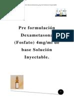 Pre Formulación Dexametasona Fosfato 4mg