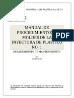 MANUAL DE PROCEDIMIENTOS A MOLDES DE LA INYECTORA DE PLASTICO NO.pdf