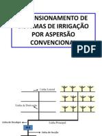 Dimensionamento Aspersão Convencional