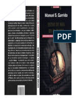 Manuel S. Garrido, Estar de Más en El Globo