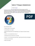 Memasuki Windows 7 Dengan Administrator