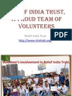 Relief India Trust, A Proud Team of Volunteers