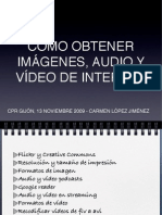 Obtener imágenes, audio y video de internet