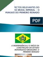 Historia 2014 Slide 04 04 Sabado Independencia 1º Reinado