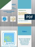 PROYECTO DE INVERSIÓN PARA LA CREACIÓN DE UNA CONSULTORA AGRÍCOLA TÉCNICA FINANCIERA.pptx