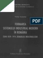 Formarea Sistemului Industrial Modern - 1859-1914, Demarajul Industrializarii, Ed. Academiei, 2008