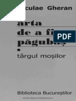 Arta de a Fi Pagubas, Vol. 1 Targu Mosilor