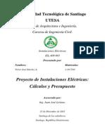 Proyecto de Instalaciones Electricas, Cálculos y Presupuesto