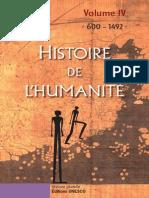 Histoire de l'Humanité Unesco Volume IV 600-1492