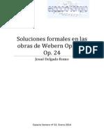 Soluciones Formales en Las Obras de Webern Op. 21 y Op. 24