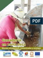 Ganadería en zona seca Manejo silvopastoril, concentrados y ensilajes