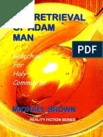 The Retrieval of Adam Man