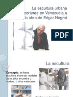 La Escultura Urbana Contemporánea en Venezuela Edgar Negret