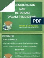 Pendemokrasian Dan Integrasi Dalam Pendidikan
