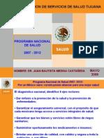 PROGRAMA NACIONAL DE SALUD 2007 - 2012