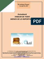 Kutxabank. HABLAR DE TODO MENOS DE LO IMPORTANTE